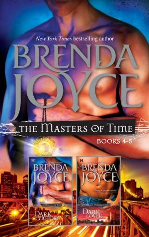 Brenda Joyce The Masters of Time Series Books 4-5: Dark VictoryDark Lover