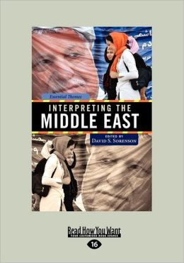 Interpreting The Middle East (Large Print 16pt)