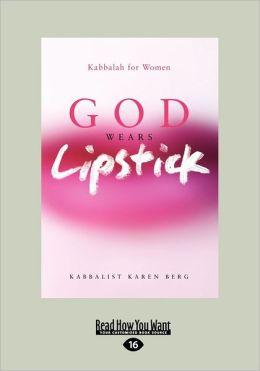 God Wears Lipstick