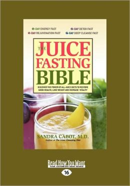 The Juice Fasting Bible