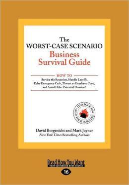 The Worst-Case Scenario Business Survival Guide (Large Print 16pt)