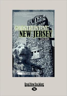 Ghosthunting New Jersey (Large Print 16pt)