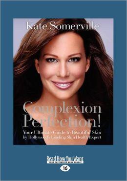 Complexion Perfection (Large Print 16pt)