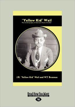 Yellow Kid'' Weil