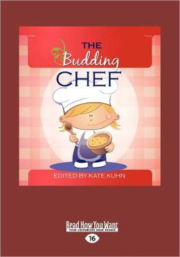 The Budding Chef (Large Print 16pt)