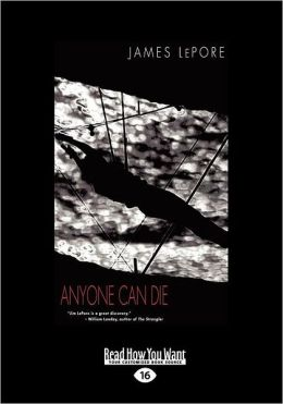 Anyone Can Die (Large Print 16pt)