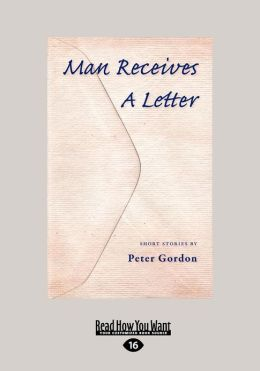 Man Receives a Letter (Large Print 16pt)