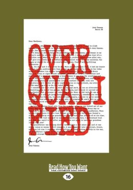 Overqualified (Large Print 16pt)