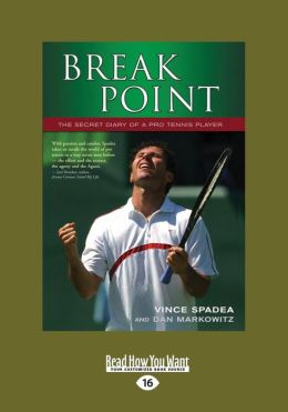 Break Point: The Secret Diary of a Pro Tennis Player (Large Print 16pt)