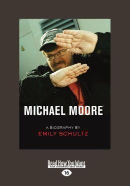 Michael Moore (Large Print 16pt)