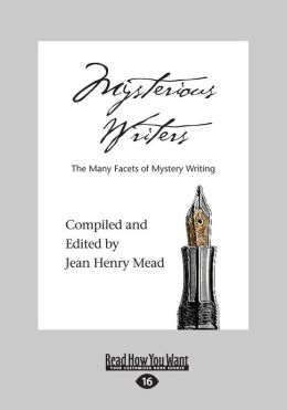 Mysterious Writers (Large Print 16pt)