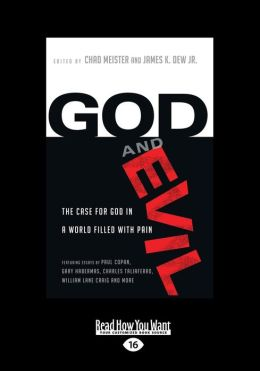 God and Evil: The Case for God in a World Filled with Pain (Large Print 16pt)