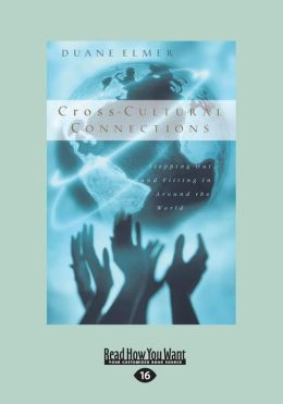 Cross-Cultural Connections: Stepping Out and Fitting in Around the World (Large Print 16pt)