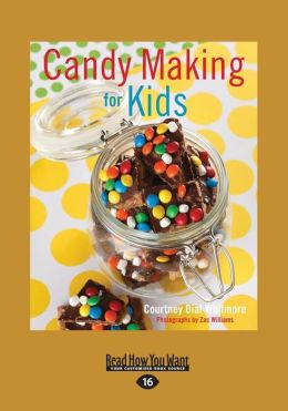 Candy Making For Kids (Large Print 16pt)