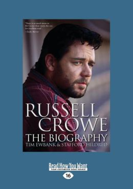 Russell Crowe: The Biography (Large Print 16pt)
