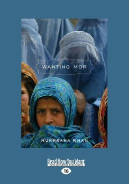 Wanting Mor (Large Print 16pt)
