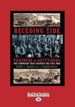 Receding Tide: Vicksburg and Gettysburg - The Campaigns That Changed the Civil War (Large Print 16pt)