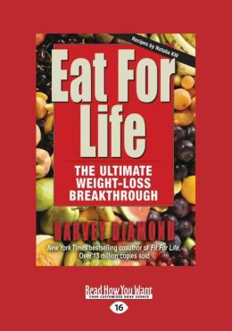 Eat for Life: The Ultimate Weight-Loss Breakthrough (Large Print 16pt)