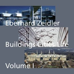 Buildings Cities Life: An Autobiography in Architecture