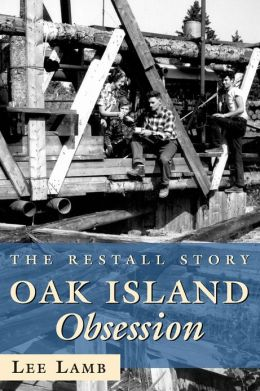 Oak Island Obsession: The Restall Story