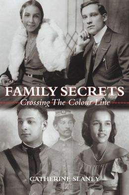 Family Secrets: Crossing the Colour Line