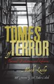 Book Cover Image. Title: Tomes of Terror:  Haunted Bookstores and Libraries, Author: Mark Leslie