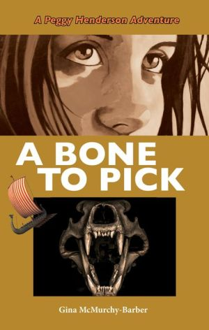 A Bone to Pick: A Peggy Henderson Adventure