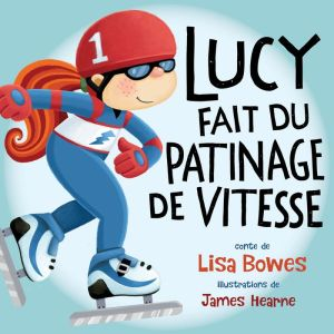 Lucy en patinage de vitesse