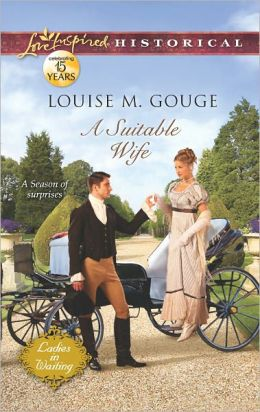 A Suitable Wife (Love Inspired Historical Series)