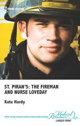 St. Piran's: The Fireman and Nurse Loveday