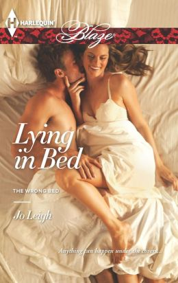 Lying in Bed (Harlequin Blaze Series #730)