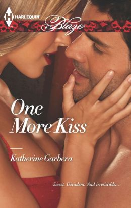One More Kiss (Harlequin Blaze Series #732)