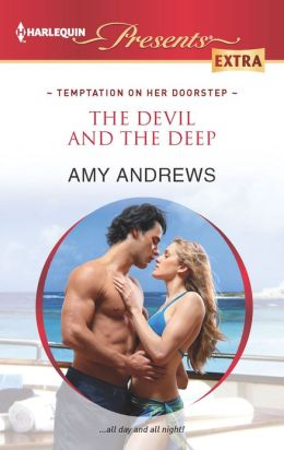 The Devil and the Deep (Harlequin Presents Extra Series #232)