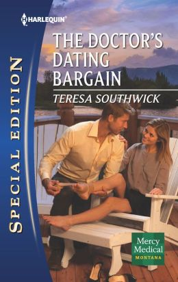 The Doctor's Dating Bargain (Harlequin Special Edition Series #2234)