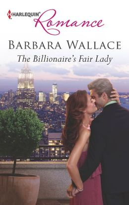 The Billionaire's Fair Lady (Harlequin Romance Series #4359)