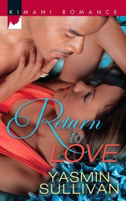 Return to Love (Harlequin Kimani Romance Series #313)