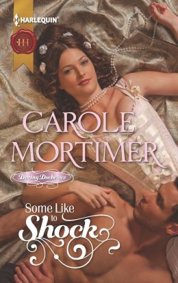 Some Like to Shock (Harlequin Historical Series #1120)