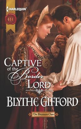 Captive of the Border Lord (Harlequin Historical Series #1122)