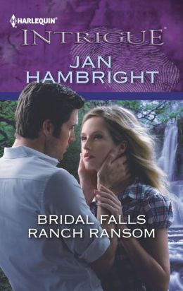 Bridal Falls Ranch Ransom (Harlequin Intrigue Series #1400)