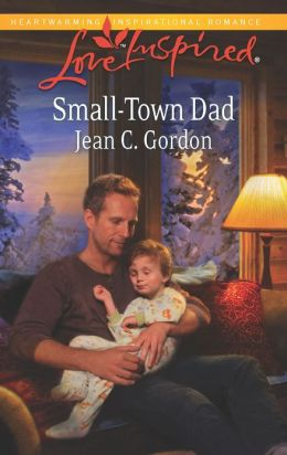 Small-Town Dad (Love Inspired Series)