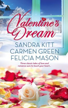 Valentine's Dream: Love Changes Everything / Sweet Sensation / Made in Heaven (Harlequin Kimani Arabesque Series)