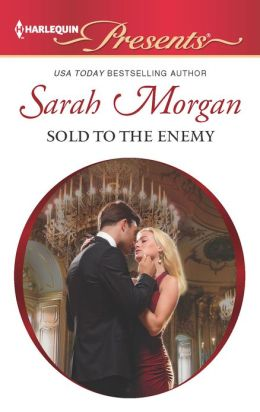 Sold to the Enemy (Harlequin Presents Series #3113)