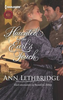 Haunted by the Earl's Touch (Harlequin Historical Series #1126)
