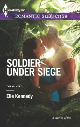 Soldier Under Siege (Harlequin Romantic Suspense Series #1741)