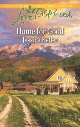 Home for Good (Love Inspired Series)