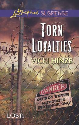 Torn Loyalties (Love Inspired Suspense Series)
