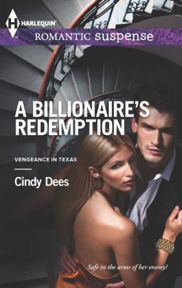 A Billionaire's Redemption (Harlequin Romantic Suspense Series #1744)