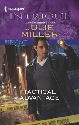 Tactical Advantage (Harlequin Intrigue Series #1408)