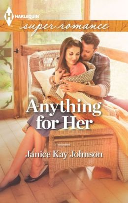 Anything for Her (Harlequin Super Romance Series #1836)