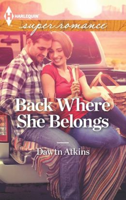 Back Where She Belongs (Harlequin Super Romance Series #1841)